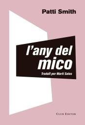L'any del mico | Smith, Patti | Cooperativa autogestionària